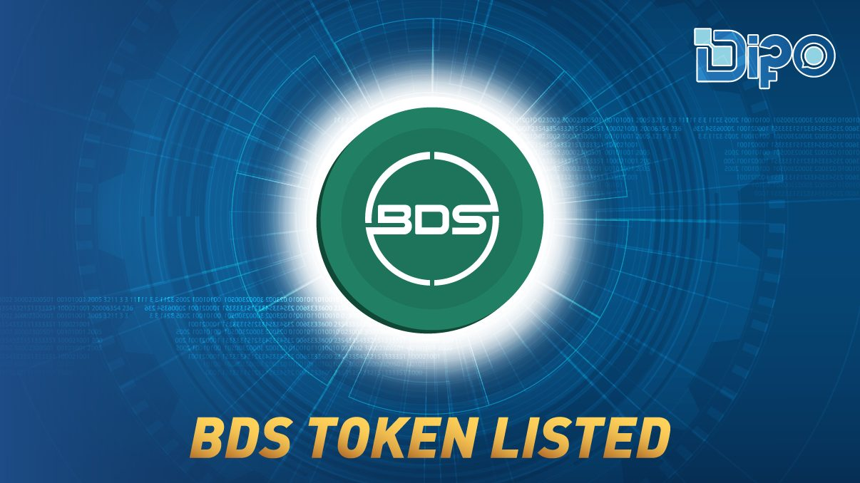 BDS token has been officially issued under DIPO model