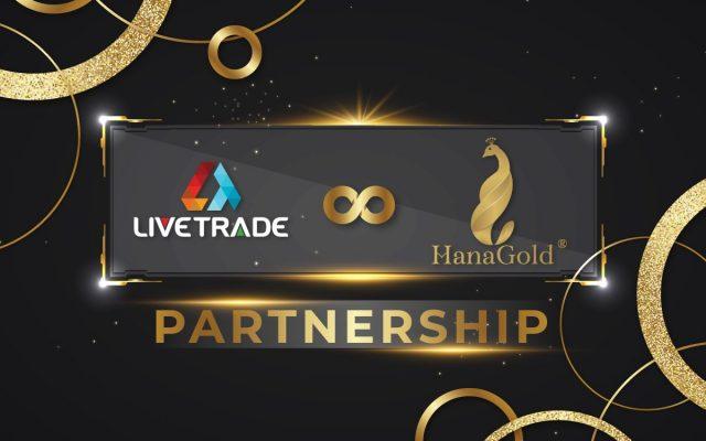 LiveTrade to Enter Strategic Partnership with HanaGold