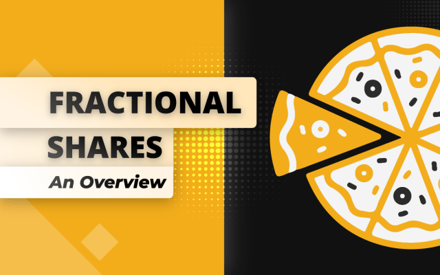 Fractional shares an overview